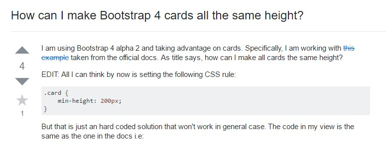 Insights on  just how can we  create Bootstrap 4 cards just the  very same  height?